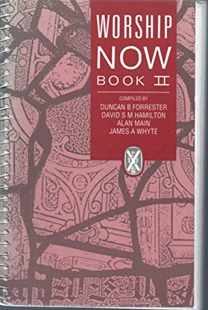 Worship Now Book Two: A Collection of Services and Prayers