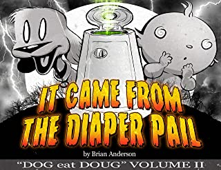 It Came from the Diaper Pail, Dog eat Doug Volume 2: A Dog eat Doug comic strip collection