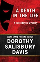 A Death in the Life (The Julie Hayes Mysteries Book 1)