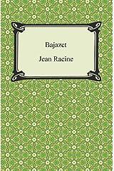 Bajazet Kindle Edition