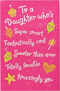 American Greetings Birthday Card for Daughter (Better and Better Every Year)