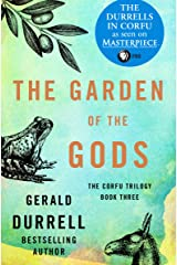 The Garden of the Gods (The Corfu Trilogy Book 3) Kindle Edition
