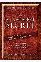 The Strangest Secret (An Official Nightingale Conant Publication) (English Edition) eBook Kindle