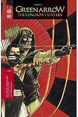 Green Arrow The longbow hunters Hardcover