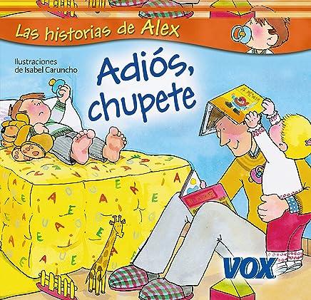 Adiós, chupete (Vox - Infantil / Juvenil - Castellano - A ...