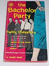 THE BACHELOR PARTY.