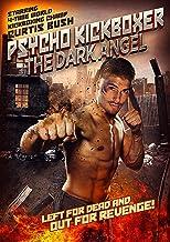 Psycho Kickboxer: The Dark Angel