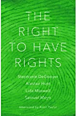 The Right to Have Rights (English Edition) Format Kindle