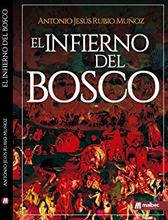El Infierno de El Bosco. Una novela de misterio y crimen: El Bosco y El Jardín de las delicias esconden misterio y suspense (Spanish Edition)