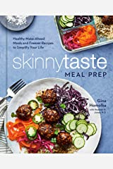 Skinnytaste Meal Prep: Healthy Make-Ahead Meals and Freezer Recipes to Simplify Your Life: A Cookbook Hardcover