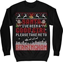 MIK Apparel Santa I've Been A Good Girl Please Take Me To Birmingham Alabama Ugly Christmas Sweatshirt