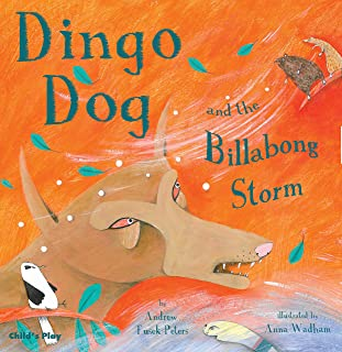 Dingo Dog and the Billabong Storm (Tales With a Twist)