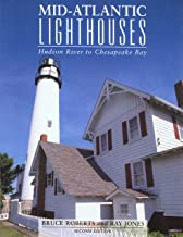 Mid-Atlantic Lighthouses, 2nd: Hudson River to Chesapeake Bay (Lighthouse Series)