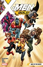 X-Men Gold Vol. 1: Back To The Basics (X-Men Gold (2017-2018))
