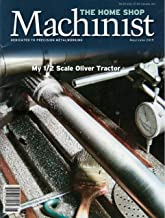 The home Shop Machinist Magazine May June 2019