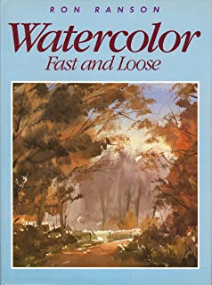 Watercolor: Fast and Loose