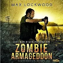 Zombie Armageddon: Last Man Standing, Book 1