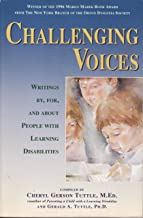 Challenging Voices: Writings By, For, and About Individuals With Learning Disabilities