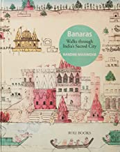 Banaras: Walk through India's Sacred City