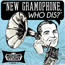 postmodern jukebox new gramophone who dis