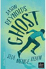 Ghost: Jede Menge Leben (Lauf-Reihe 1) (German Edition) Kindle Edition