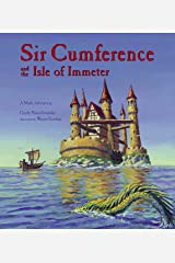 Sir Cumference and the Isle of Immeter Kindle Edition
