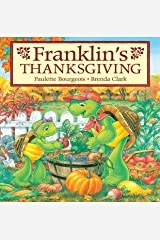 Franklin's Thanksgiving (Classic Franklin Stories Book 28) Kindle Edition