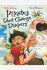 Pirates Don't Change Diapers Kindle Edition