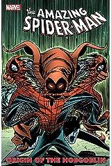 Spider-Man: Origin of the Hobgoblin (Amazing Spider-Man (1963-1998)) Kindle Edition