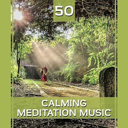 50 Calming Meditation Music: Perfect Balance, Spiritual