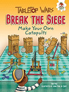 Break the Siege: Make Your Own Catapults (Tabletop Wars)