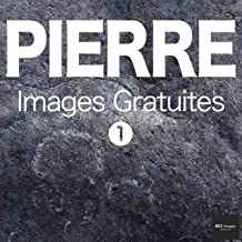 PIERRE Images Gratuites 1  BEIZ images - Photos Gratuites (French Edition)