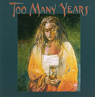 Too Many Years : A Benefit for Clear Path International