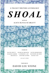 Shoal: A Thanet Writers Anthology Kindle Edition