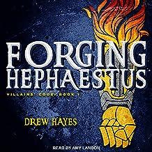 Forging Hephaestus: Villains' Code Series, Book 1