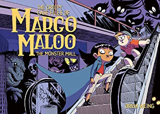 The Creepy Case Files of Margo Maloo: The Monster Mall