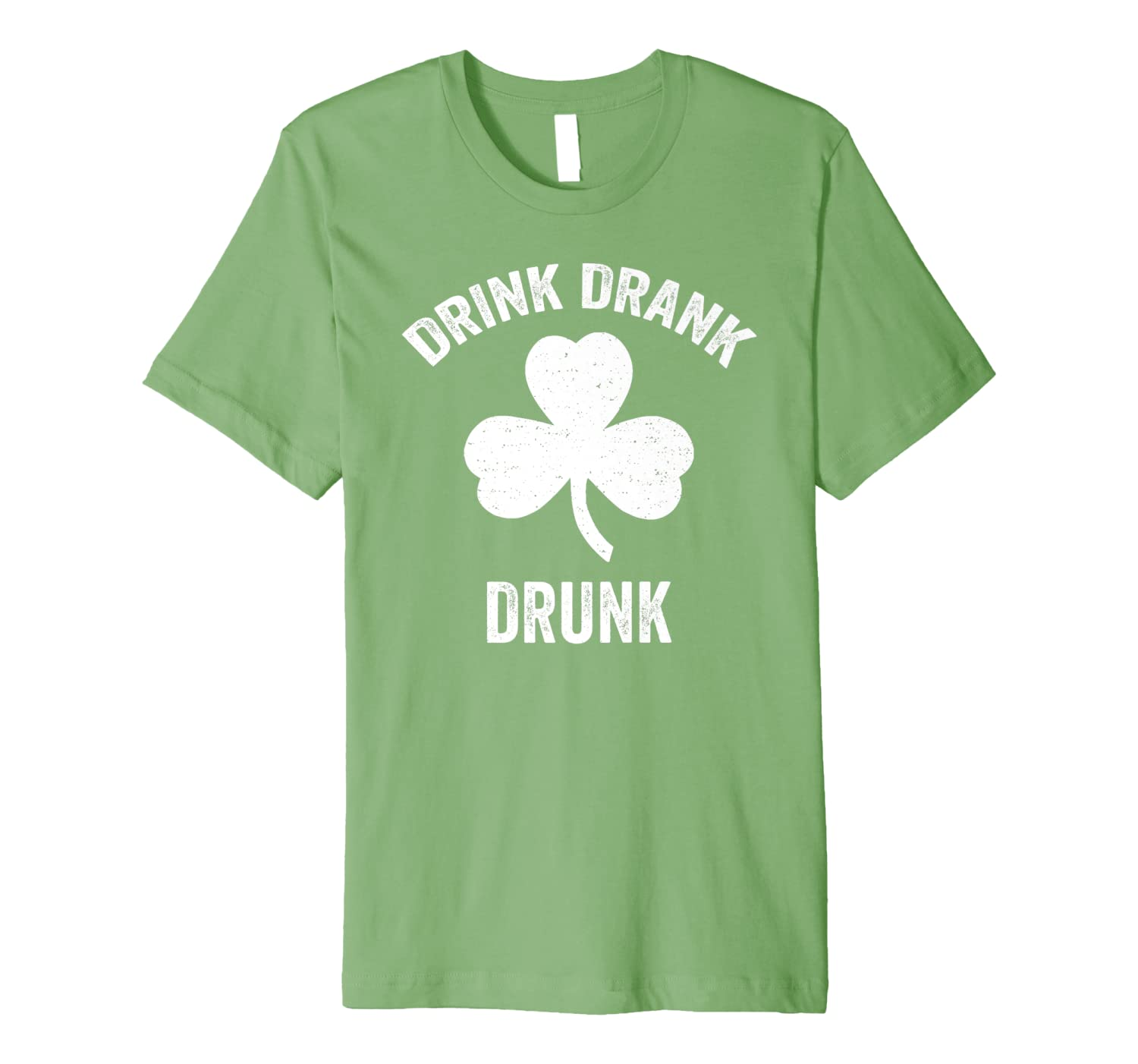 Drink Drank Drunk St. Patrick's Day Funny Drinking Party Premium T-Shirt-Awarplus