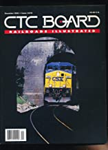 CTC Board Railroads Illustrated : Changing Face of the Gulf, Mobile & Ohio; Rails in British Columbia's Okanagan Valley; Alcos & Irony ; CSX Converts Conrail Lines to Subdivions; Photos of Tunnels