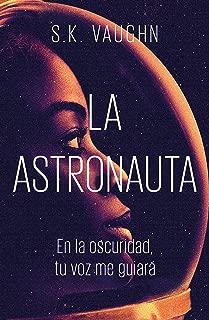 La astronauta (Spanish Edition)