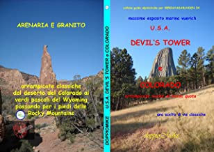 U.S.A. DEVIL'S TOWER e COLORADO: arrampicate scelte di bassa quota (Italian Edition)