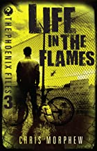 Life in the Flames (The Phoenix Files)