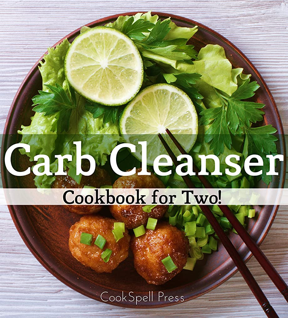 Carb Cleanser Cookbook for Two: 180+ Low Carb Recipes That Shreds (English Edition)