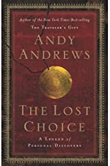 The Lost Choice: A Legend of Personal Discovery Kindle Edition
