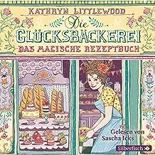 Das magische Rezeptbuch: Die Glücksbäckerei 1