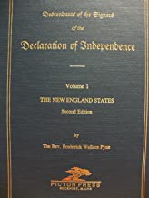 Descendants of the Signers of the Declaration of Independence: The New England States
