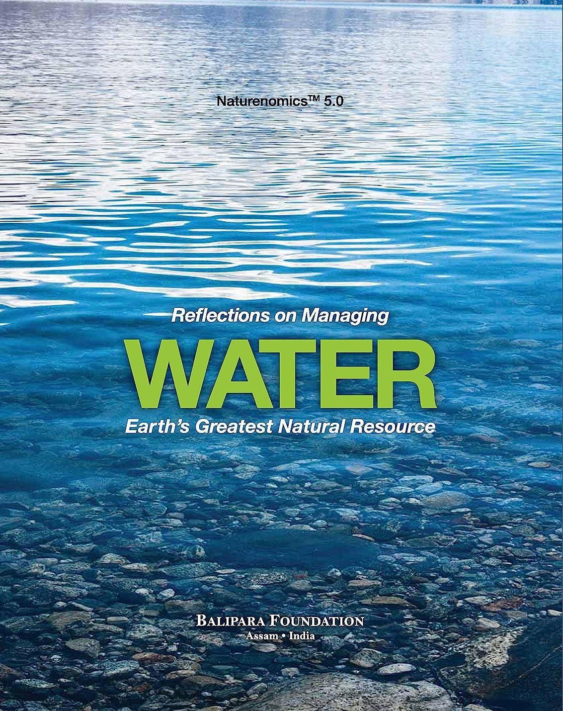 権限看板まとめるREFLECTIONS ON MANAGING WATER - EARTH'S GREATEST NATURAL RESOURCE (Naturenomics? Book 5) (English Edition)