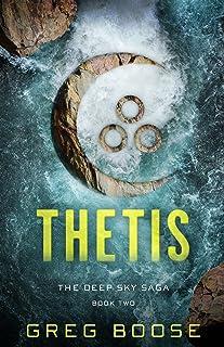 Thetis: The Deep Sky Saga - Book Two