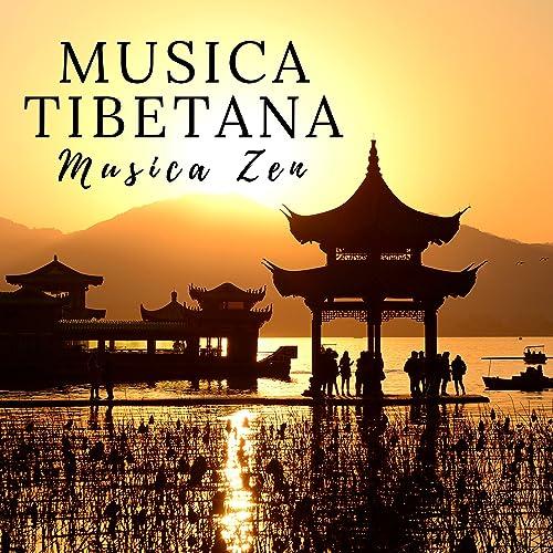 Musica Tibetana - Musica Zen per Meditazione, Yoga ...