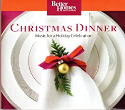 Better Homes and Gardens - Christmas Dinner - Music for a Holiday Celebration