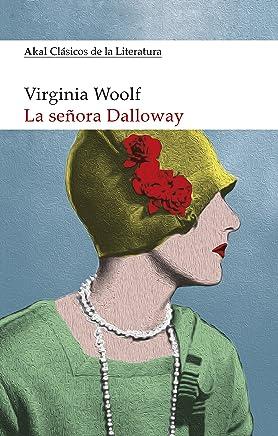 LA SEÑORA DALLOWAY (Clásicos de la Literatura nº 1)